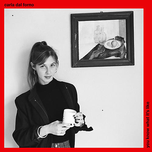 Alliance Carla Dal Forno - You Know What It's Like thumbnail