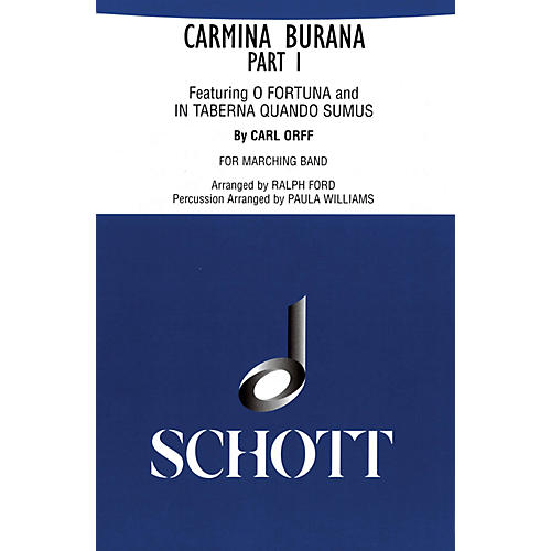 Schott Freres Carmina Burana Part I (for Marching Band - Score and Parts) Marching Band Composed by Carl Orff thumbnail