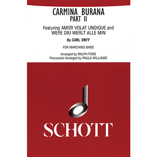 Schott Freres Carmina Burana Part II (for Marching Band - Score and Parts) Marching Band Composed by Carl Orff thumbnail