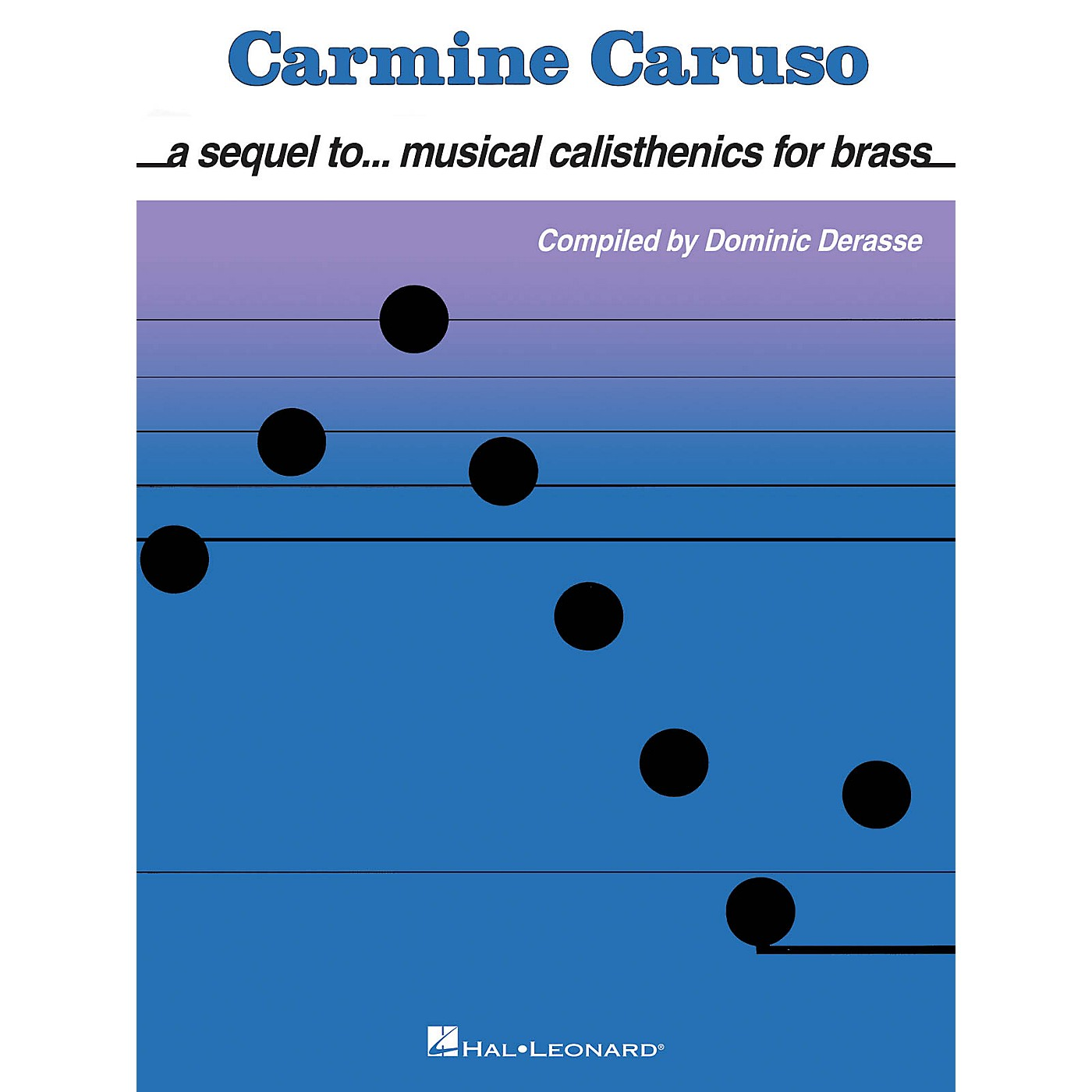 Hal Leonard Carmine Caruso - A Sequel to Musical Calisthenics for Brass Instructional Book by Carmine Caruso thumbnail