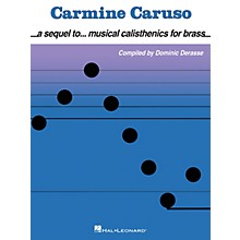 Hal Leonard Carmine Caruso - A Sequel to Musical Calisthenics for Brass Instructional Book by Carmine Caruso