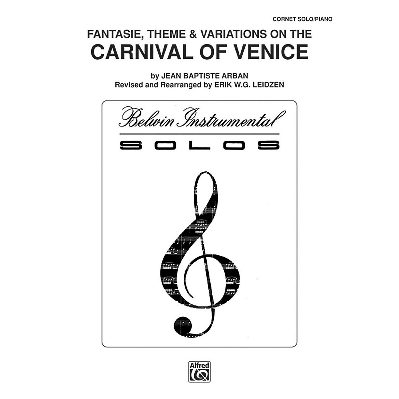Alfred Carnival of Venice: Fantasie, Theme & Variations for Trumpet By Arban arr. Erik W.G. Leidzen Book thumbnail