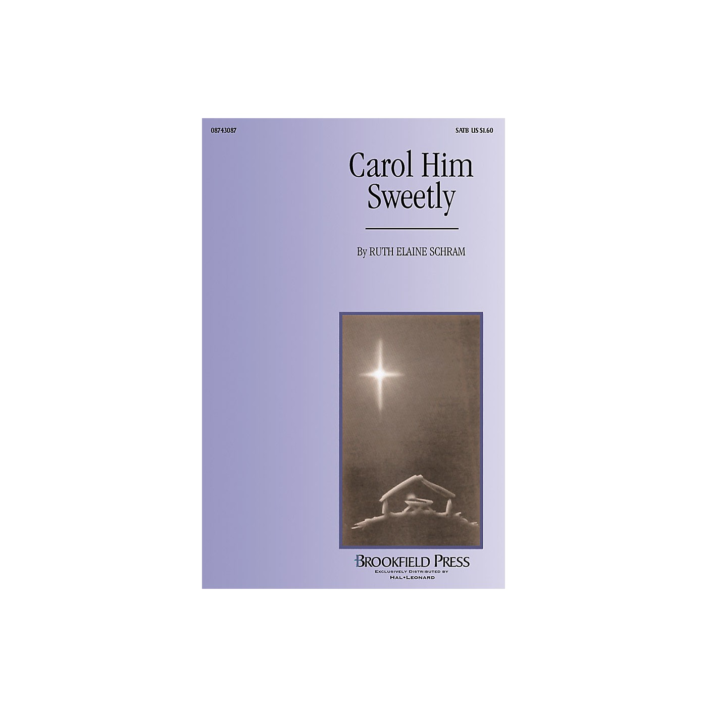 Brookfield Carol Him Sweetly (SATB/opt. Harp) SATB composed by Ruth Elaine Schram thumbnail