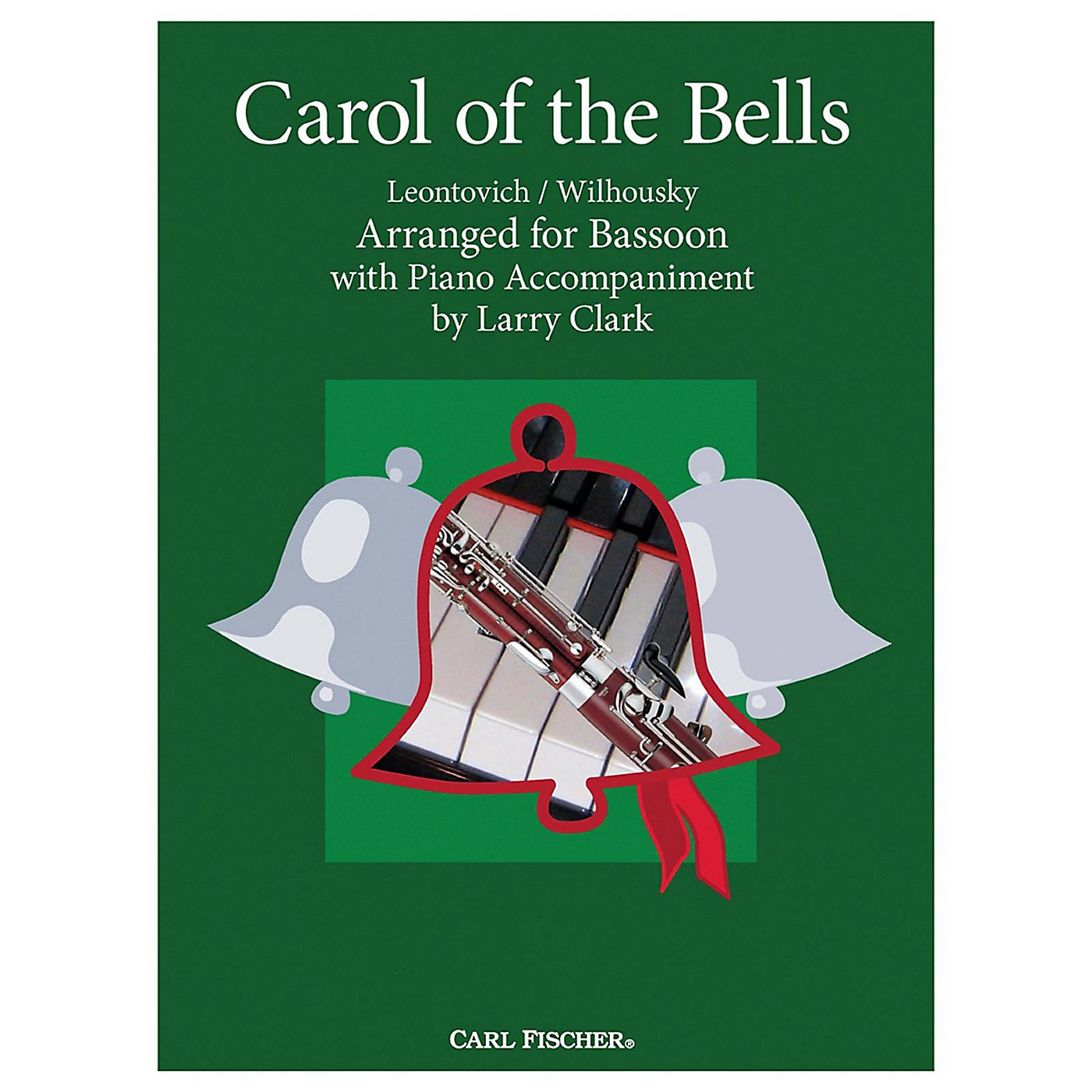 Carl Fischer Carol Of The Bells - Bassoon With Piano Accompaniment thumbnail