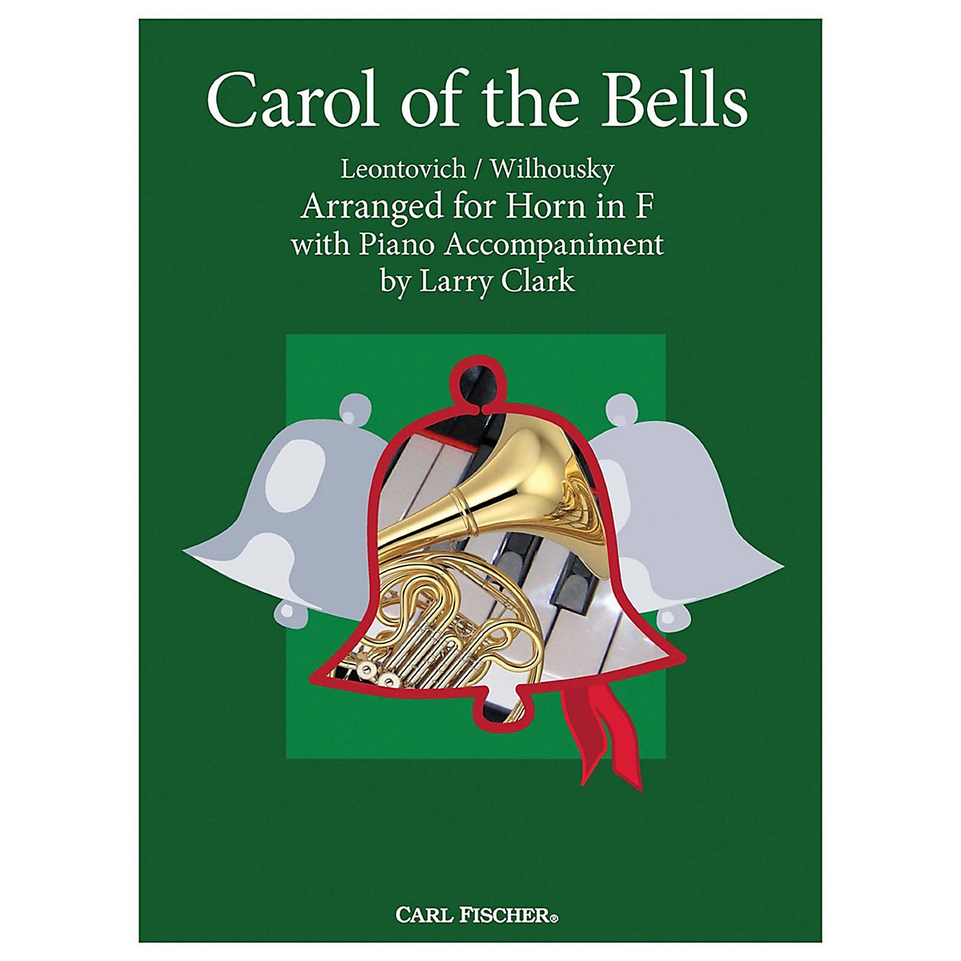 Carl Fischer Carol Of The Bells - French Horn With Piano Accompaniment thumbnail