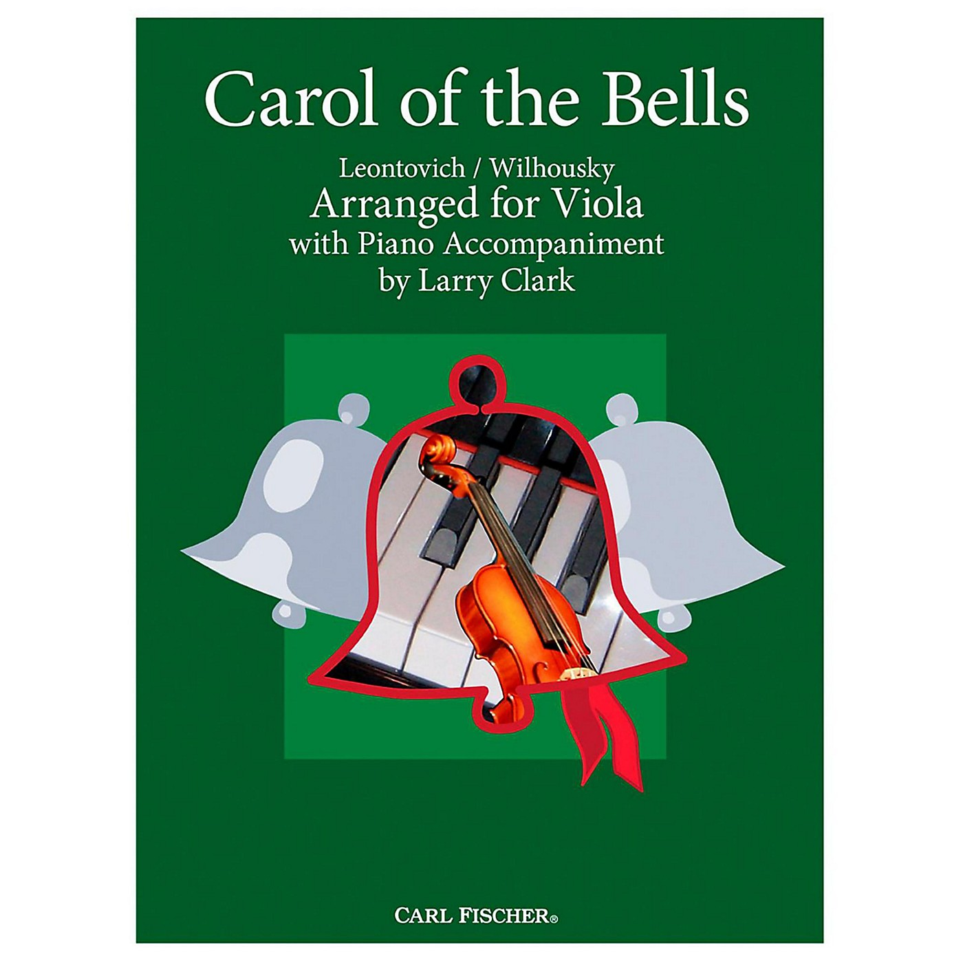 Carl Fischer Carol Of The Bells - Viola With Piano Accompaniment thumbnail