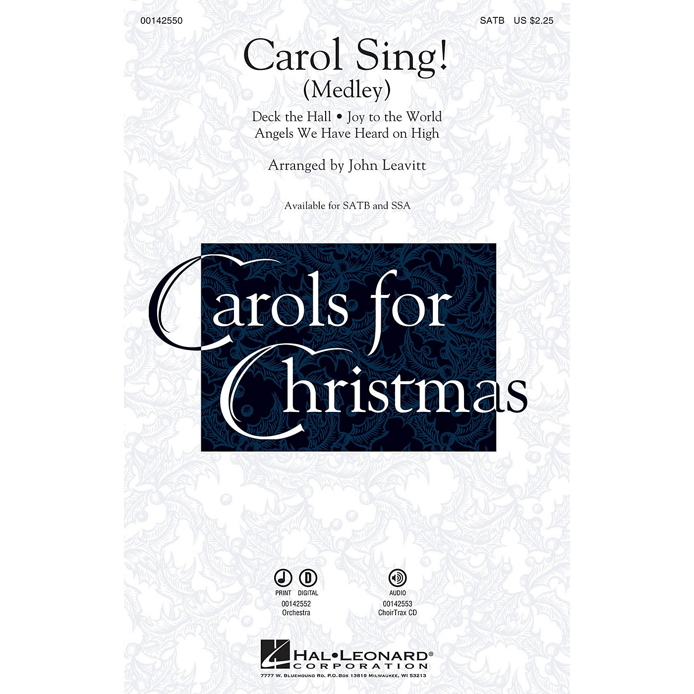 Hal Leonard Carol Sing! (Medley) SSA Arranged by John Leavitt thumbnail