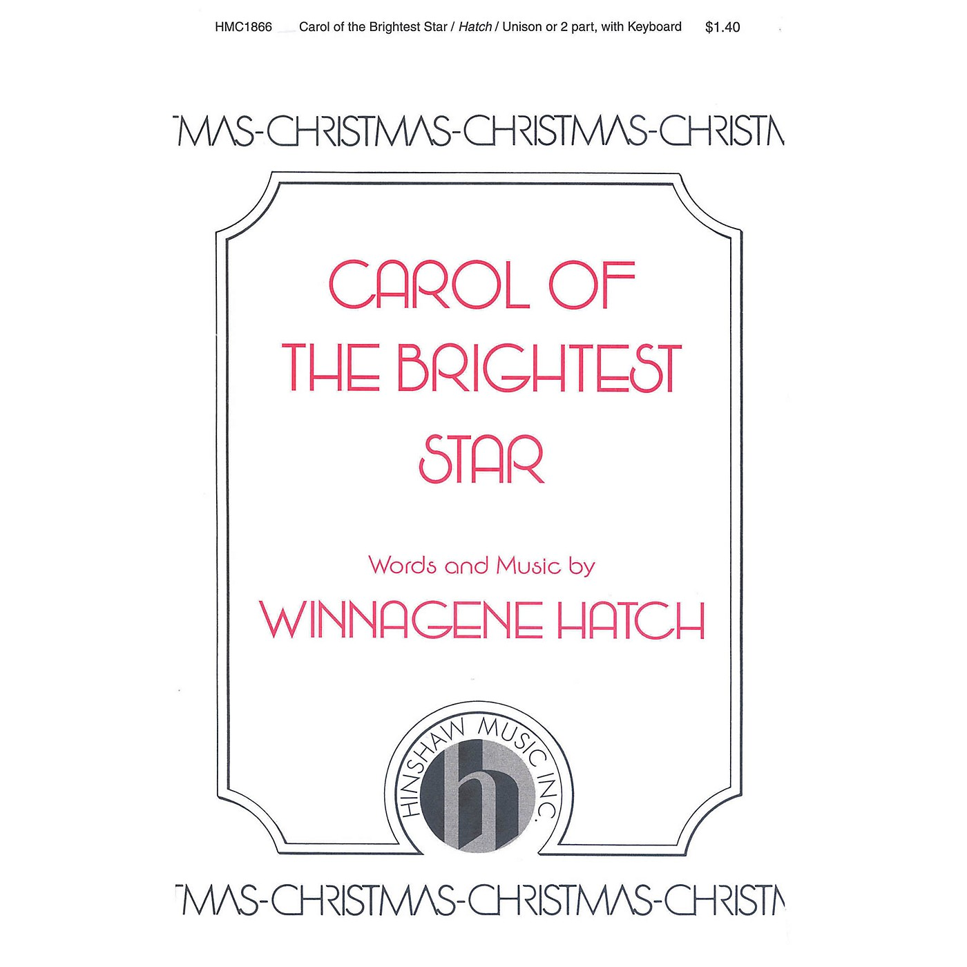 Hinshaw Music Carol of the Brightest Star UNIS composed by Winnagene Hatch thumbnail