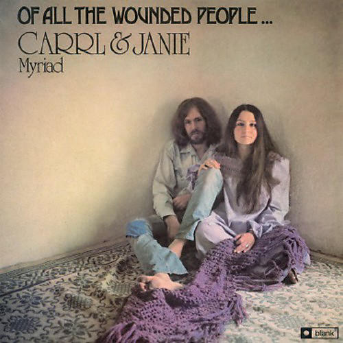 Alliance Carrl & Janie Myriad - Of All the Wounded People thumbnail