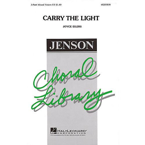 Hal Leonard Carry the Light 3-Part Mixed composed by Joyce Eilers thumbnail