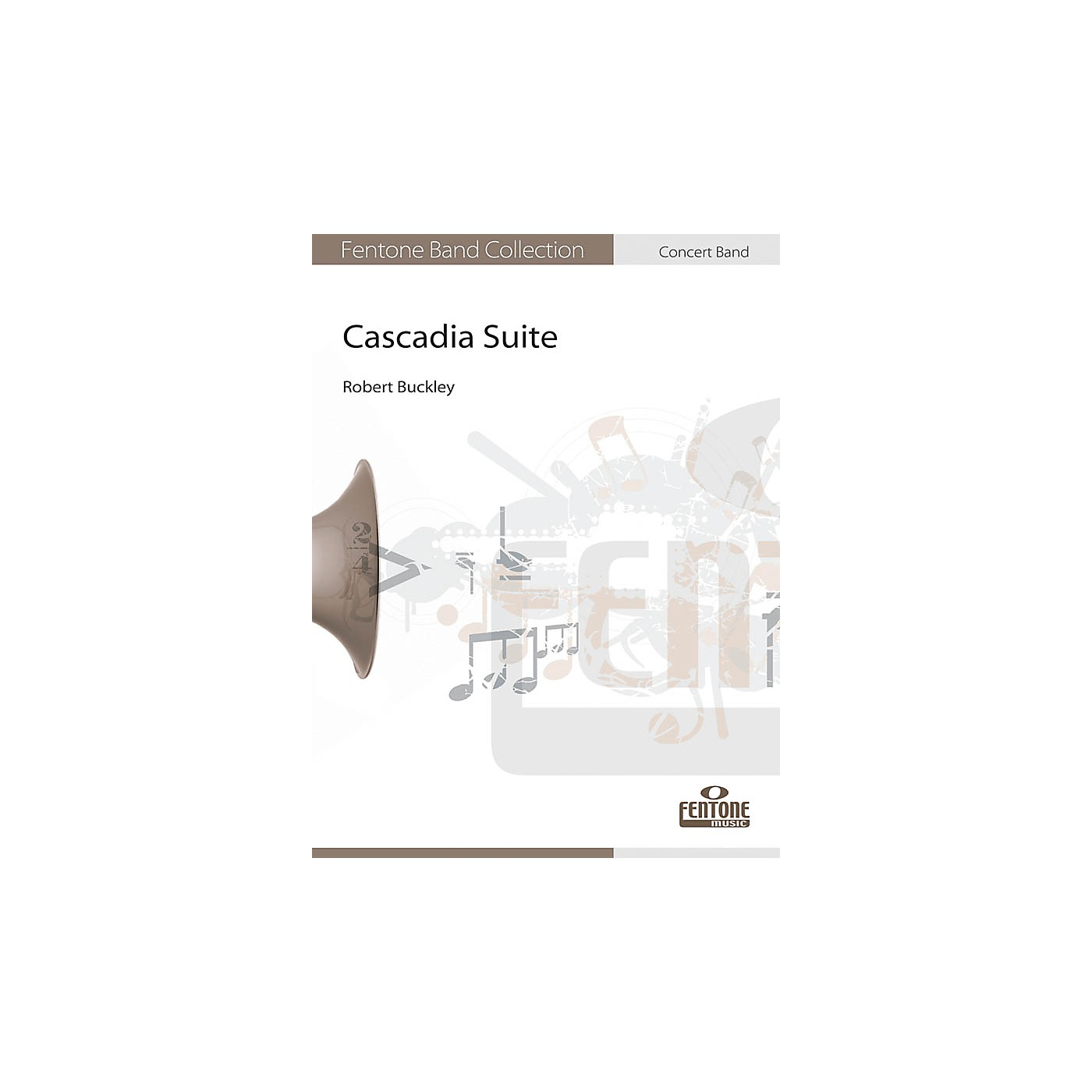 Fentone Cascadia Suite Concert Band Level 4 Composed by Robert Buckley thumbnail