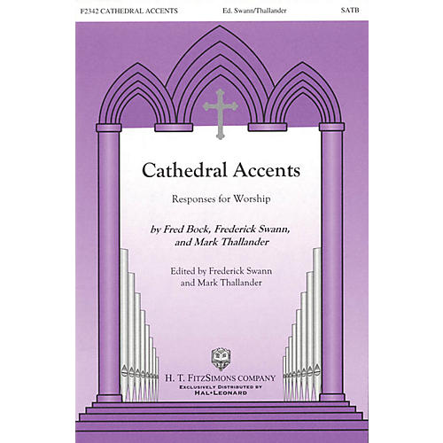 H.T. FitzSimons Company Cathedral Accents (Responses for Worship) SATB arranged by Fred Bock thumbnail
