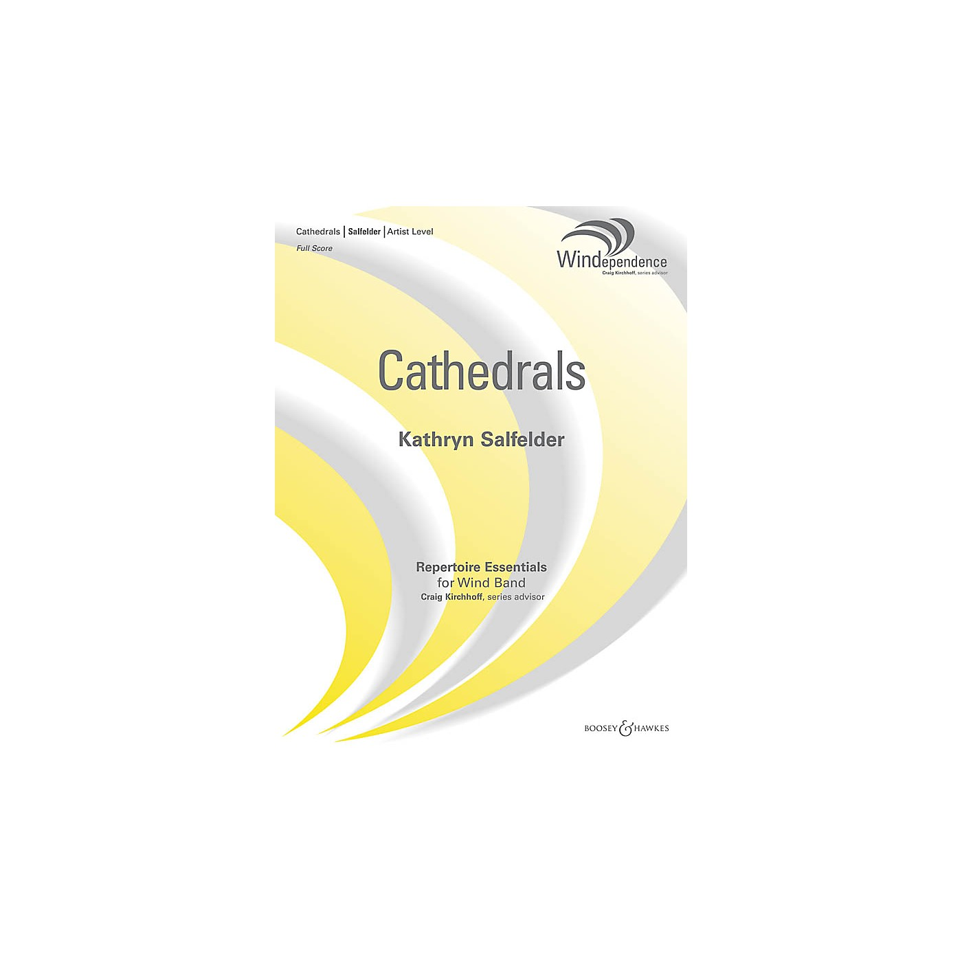 Boosey and Hawkes Cathedrals (Score Only) Concert Band Level 5 Composed by Kathryn Salfelder thumbnail