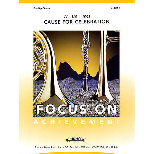Curnow Music Cause for Celebration (Grade 4 - Score Only) Concert Band Level 4 Composed by William Himes thumbnail