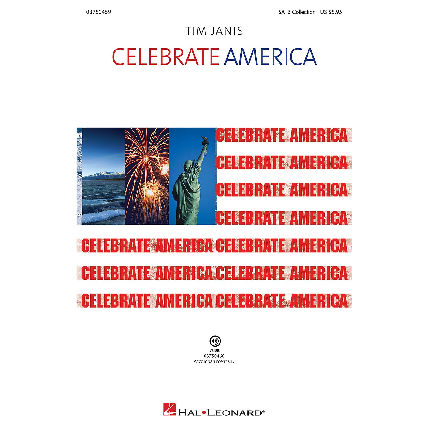 Hal Leonard Celebrate America! Accompaniment CD Composed by Tim Janis thumbnail