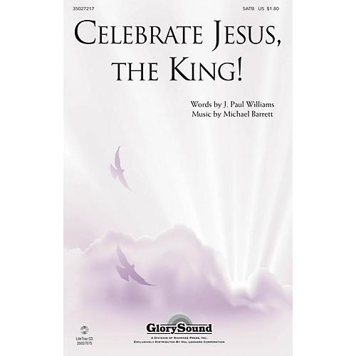 Shawnee Press Celebrate Jesus, the King! SATB composed by J. Paul Williams thumbnail