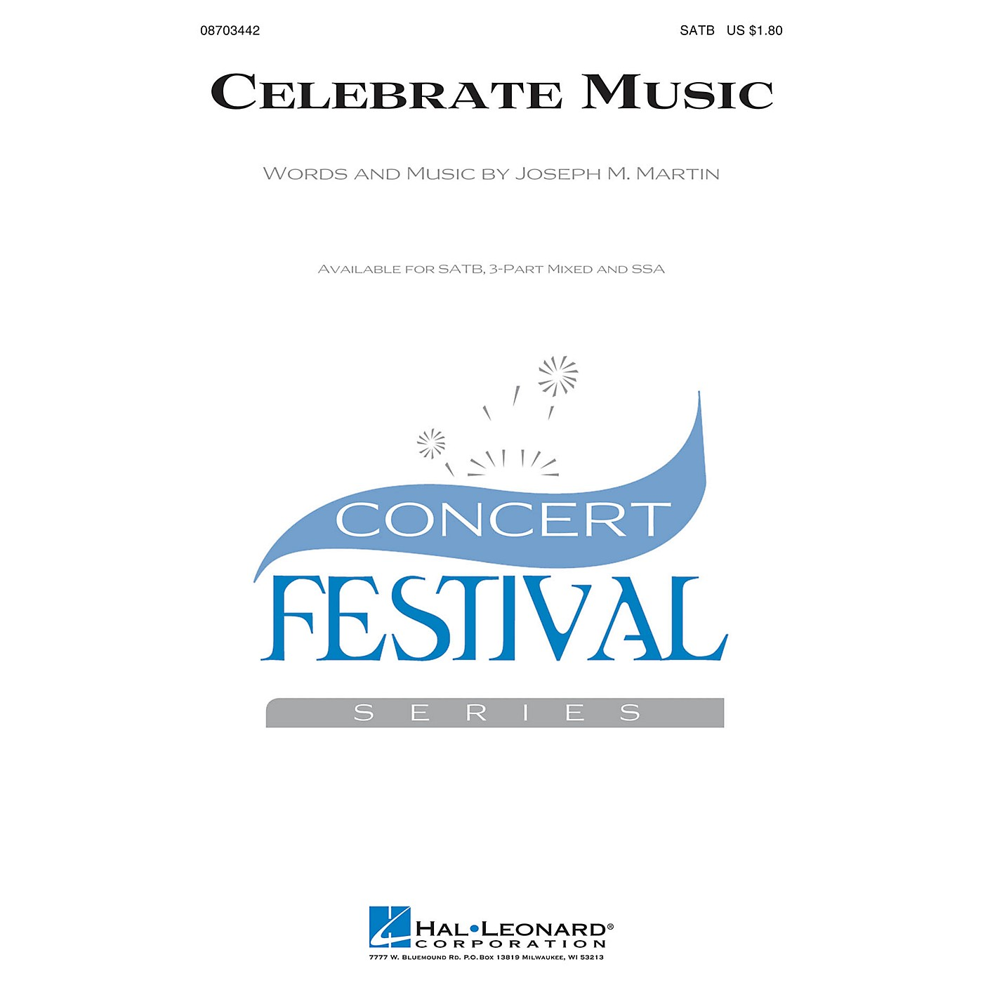 Hal Leonard Celebrate Music 3-Part Mixed Composed by Joseph M. Martin thumbnail