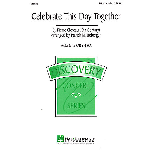 Hal Leonard Celebrate This Day Together SSA A Cappella Arranged by Patrick M. Liebergen thumbnail