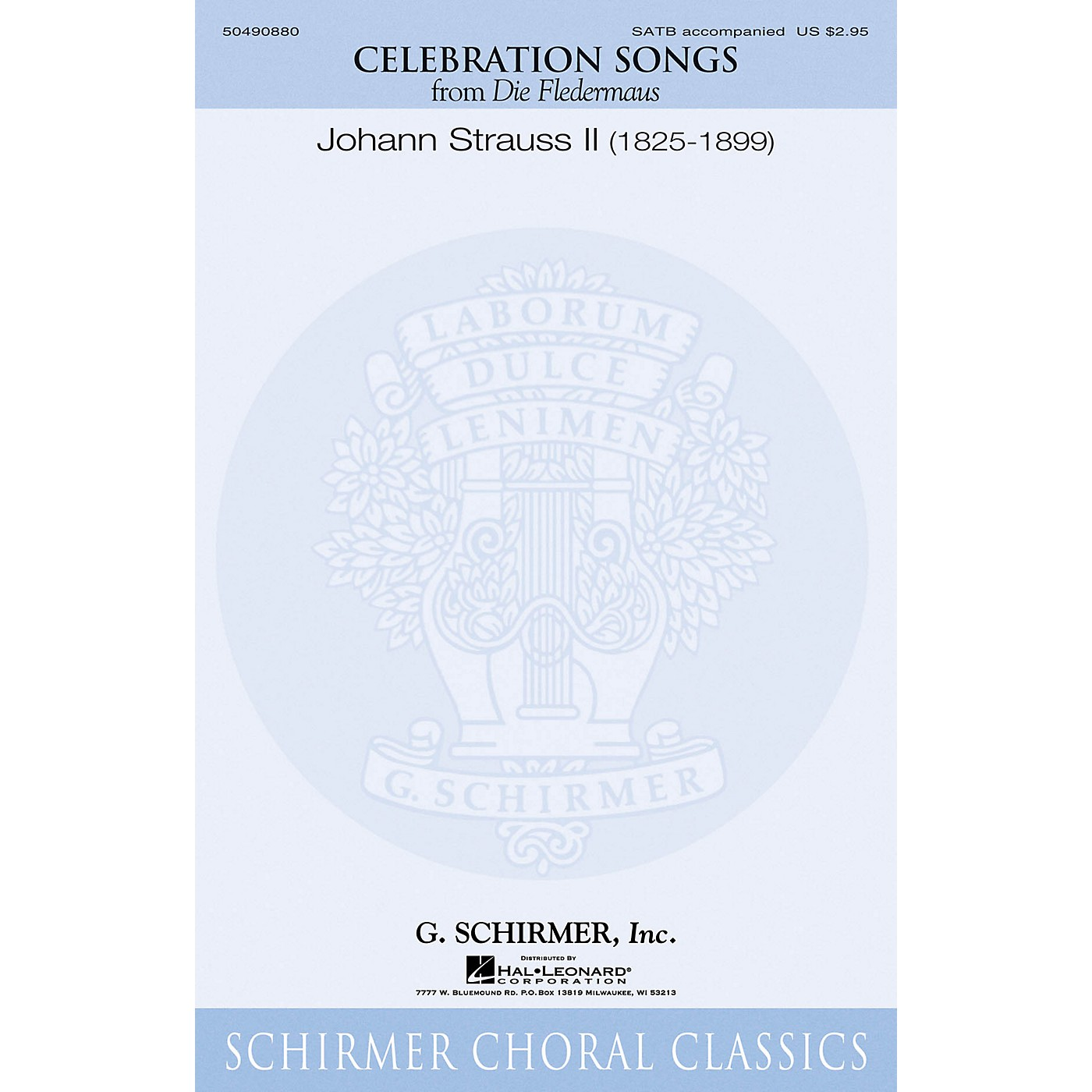 G. Schirmer Celebration Songs (from Die Fledermaus) SATB CHORAL COLLECTION composed by Johann Strauss II thumbnail
