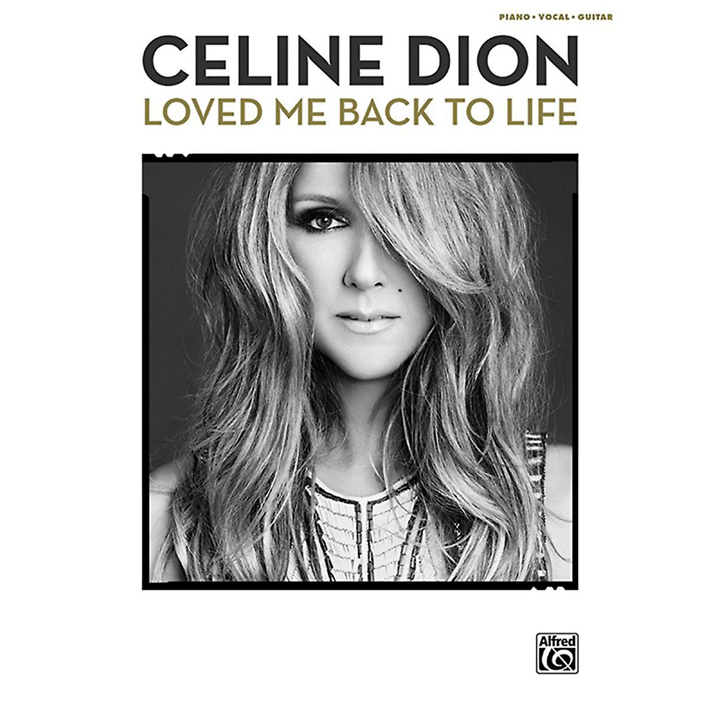 Alfred Celine Dion - Loved Me Back to Life P/V/C Book thumbnail