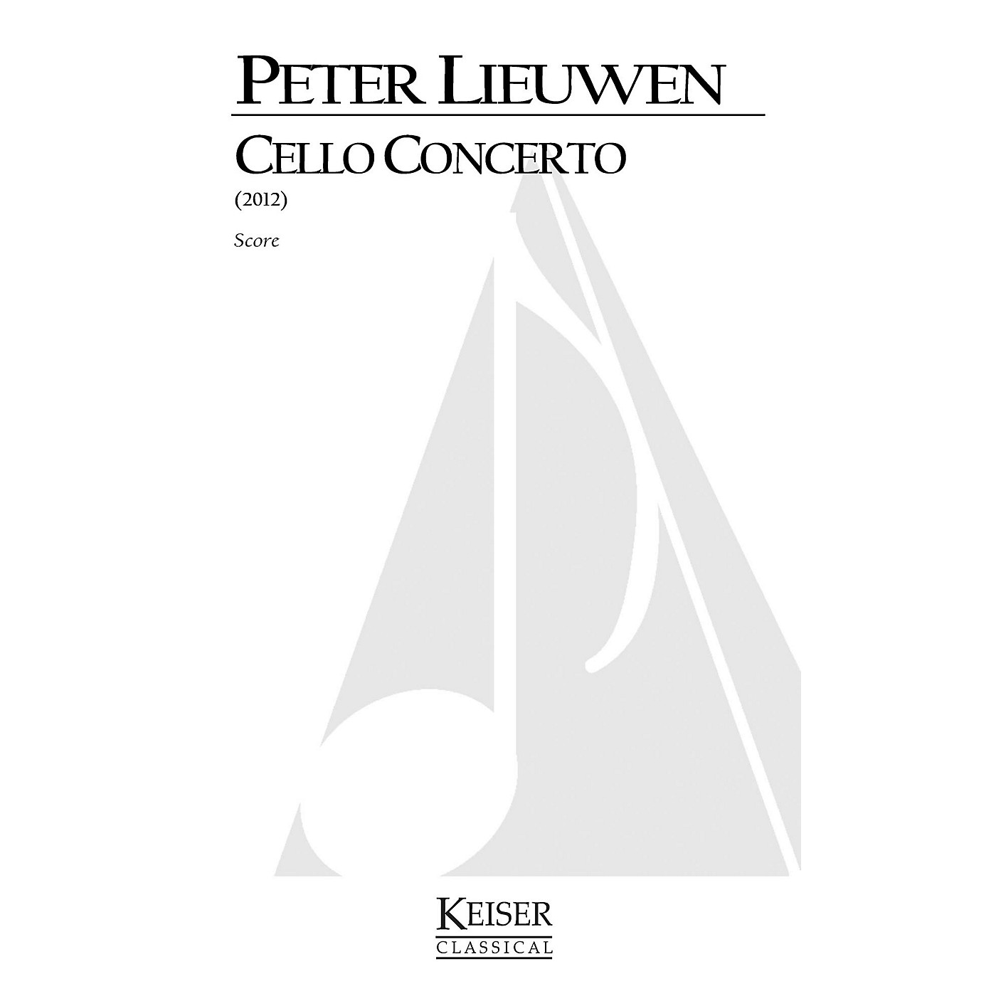 Lauren Keiser Music Publishing Cello Concerto (Full Score) LKM Music Series Composed by Peter Lieuwen thumbnail