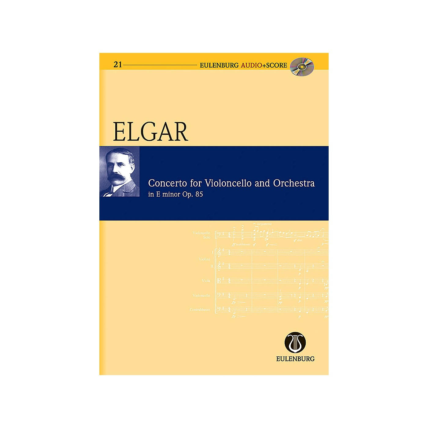 Eulenburg Cello Concerto in E Minor Op. 85 Eulenberg Audio plus Score Series Composed by Edward Elgar thumbnail