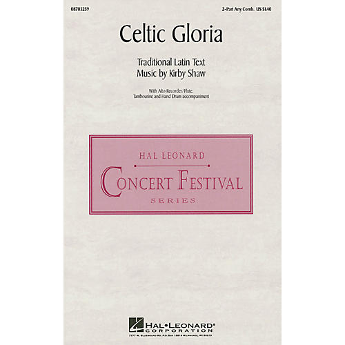 Hal Leonard Celtic Gloria 2-Part any combination composed by Kirby Shaw thumbnail