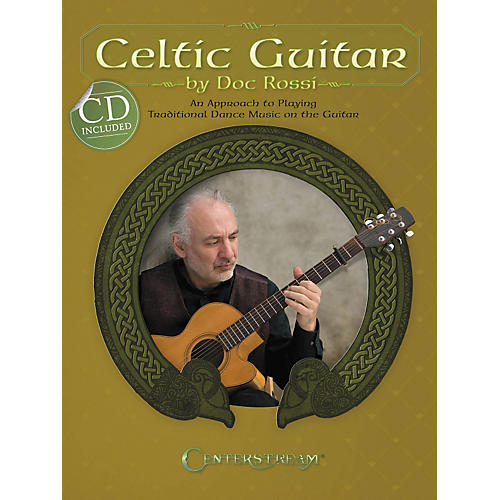 Centerstream Publishing Celtic Guitar: An Approach To Playing Traditional Dance Music On The Guitar (BK/CD) thumbnail