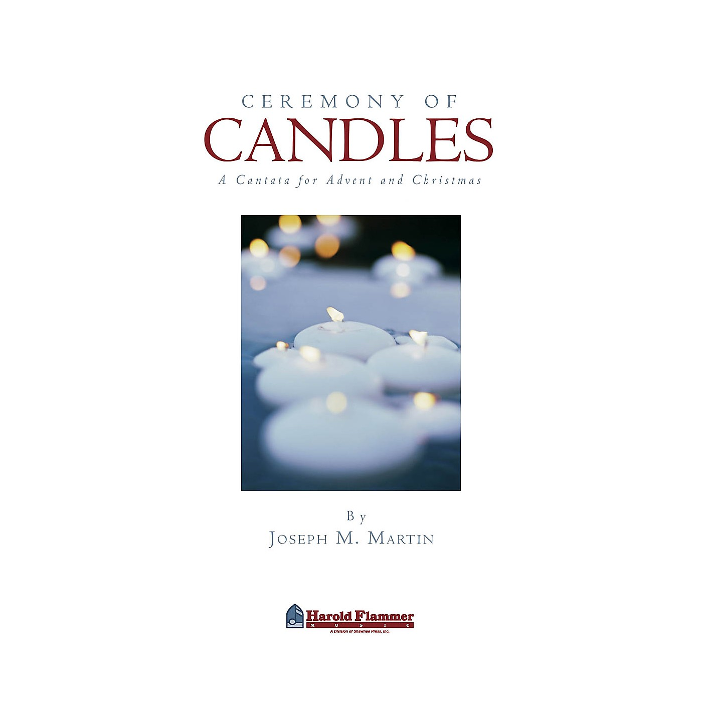 Shawnee Press Ceremony of Candles (CD 10-Pak) CD 10-PAK Composed by Joseph M. Martin thumbnail
