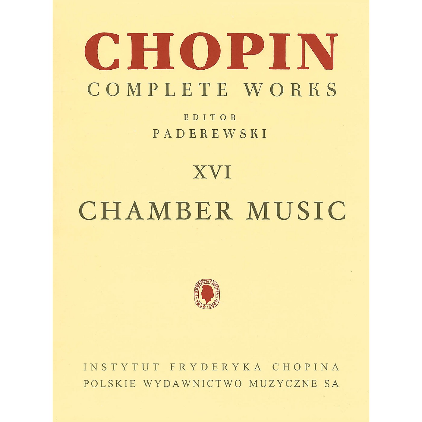 PWM Chamber Music - Chopin Complete Works Vol. XVI PWM Series Composed by Frédéric Chopin thumbnail