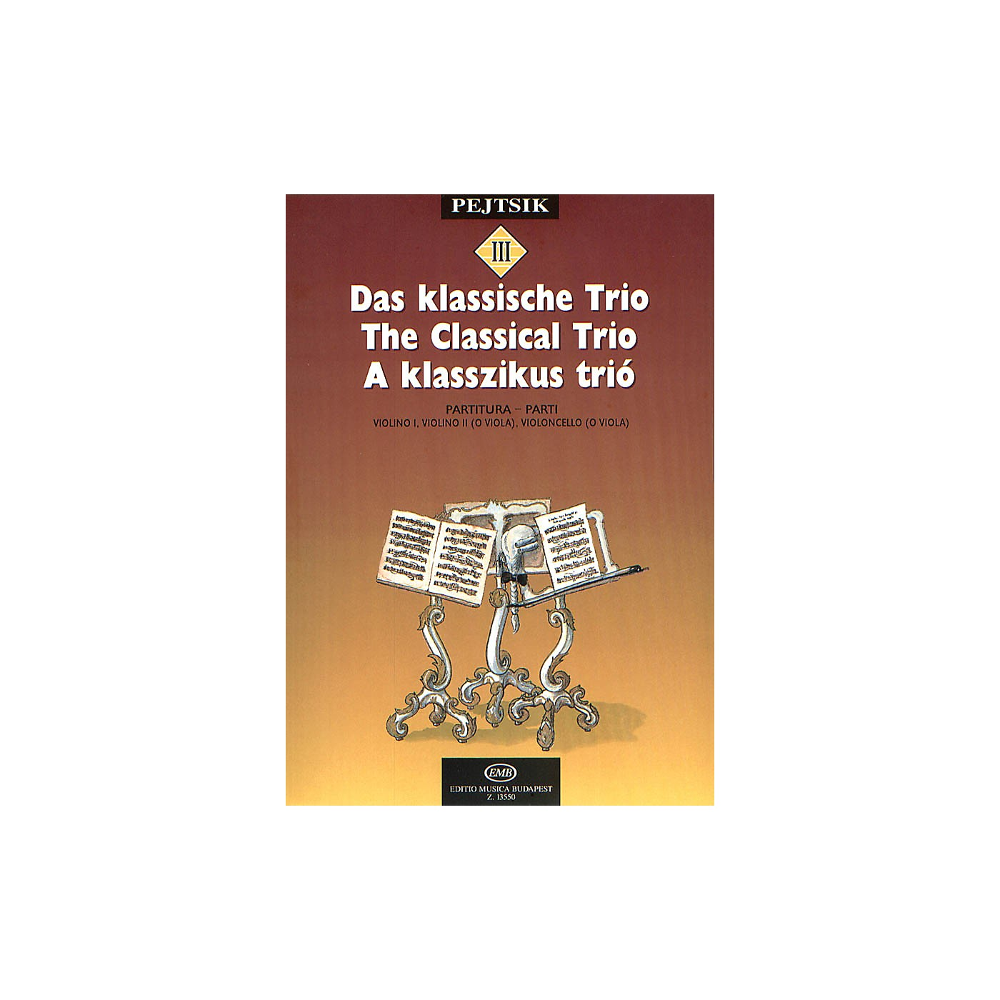 Editio Musica Budapest Chamber Music Method for Strings - Volume 3 (The Classical Trio) EMB Series by Various thumbnail