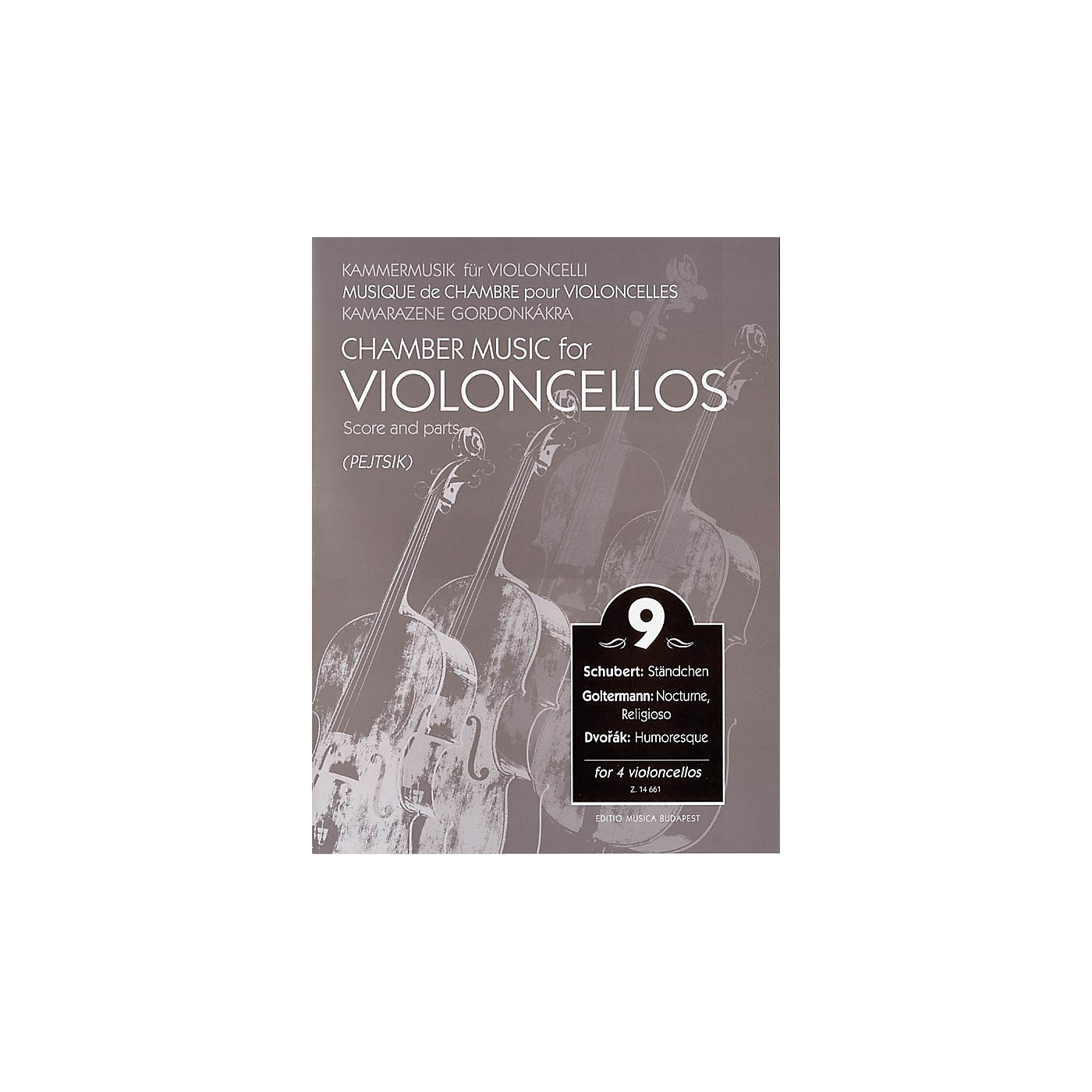 Editio Musica Budapest Chamber Music for Violoncellos - Vol. 9 EMB Series Softcover Composed by Various Edited by Árpád Pejtsik thumbnail
