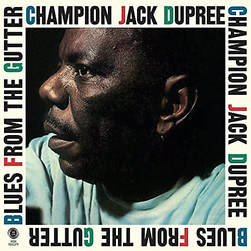Alliance Champion Jack Dupree - Blues From The Gutter + 2 Bonus Tracks thumbnail