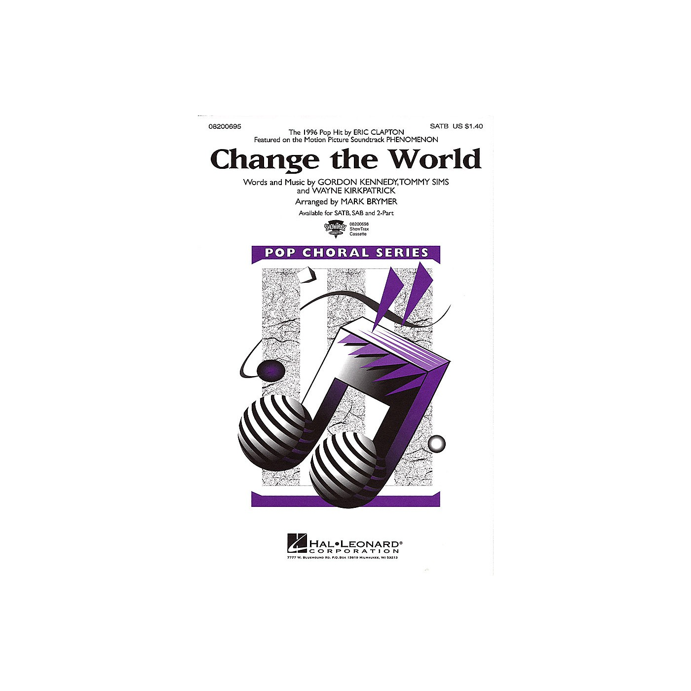 Hal Leonard Change the World SATB by Eric Clapton arranged by Mark Brymer thumbnail