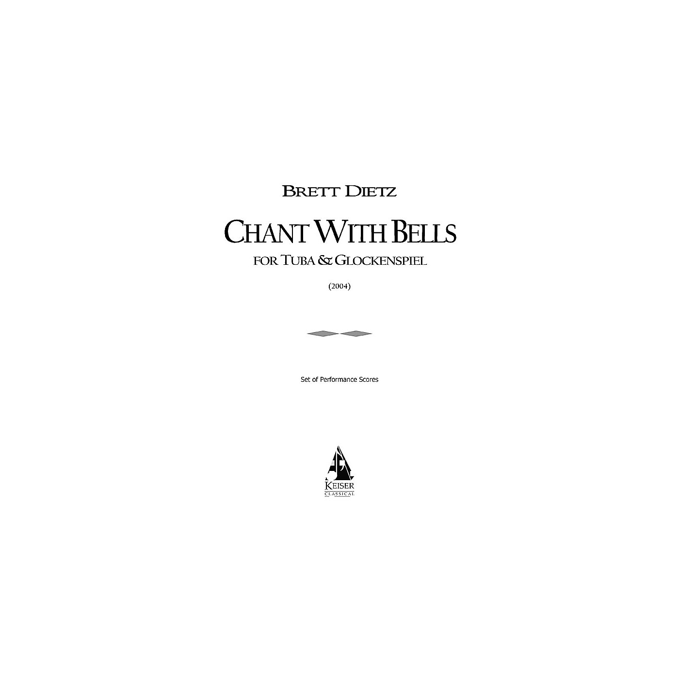Lauren Keiser Music Publishing Chant with Bells (for Tuba and Glockenspiel) LKM Music Series thumbnail
