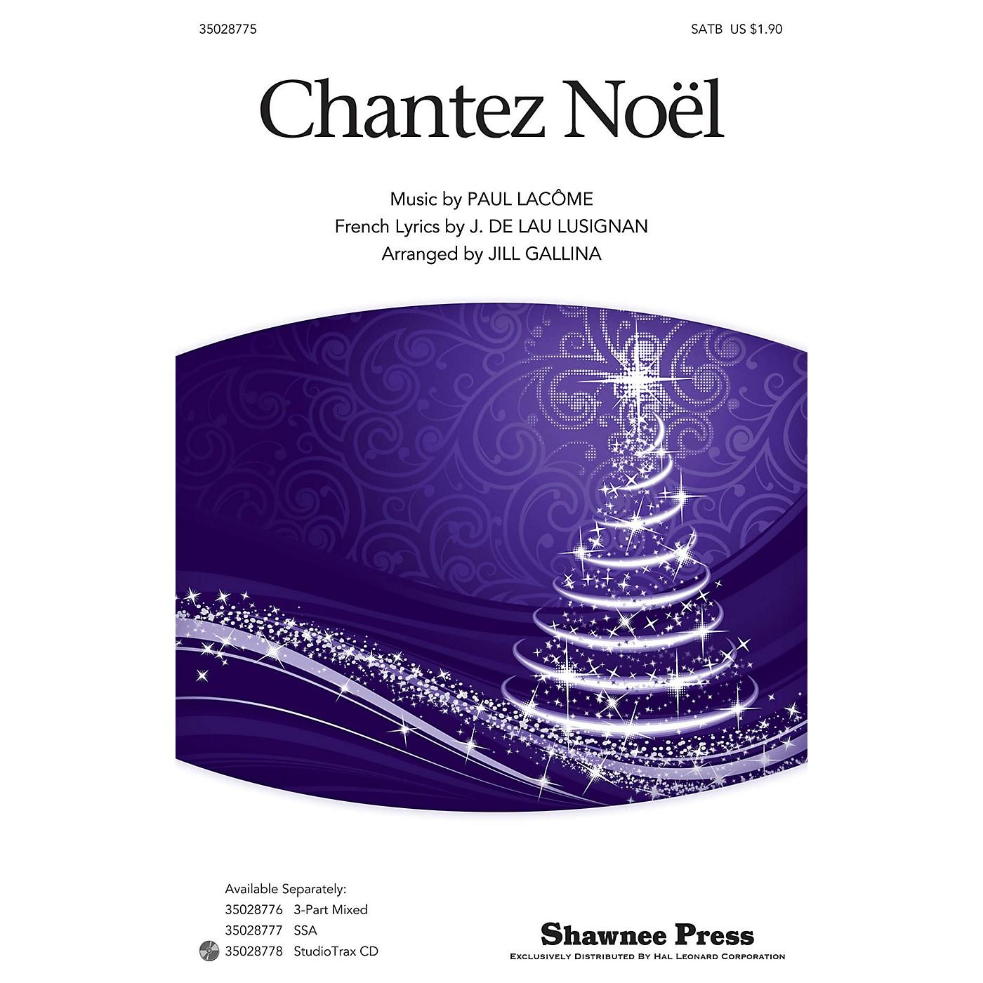 Shawnee Press Chantez Noel SATB arranged by Jill Gallina thumbnail