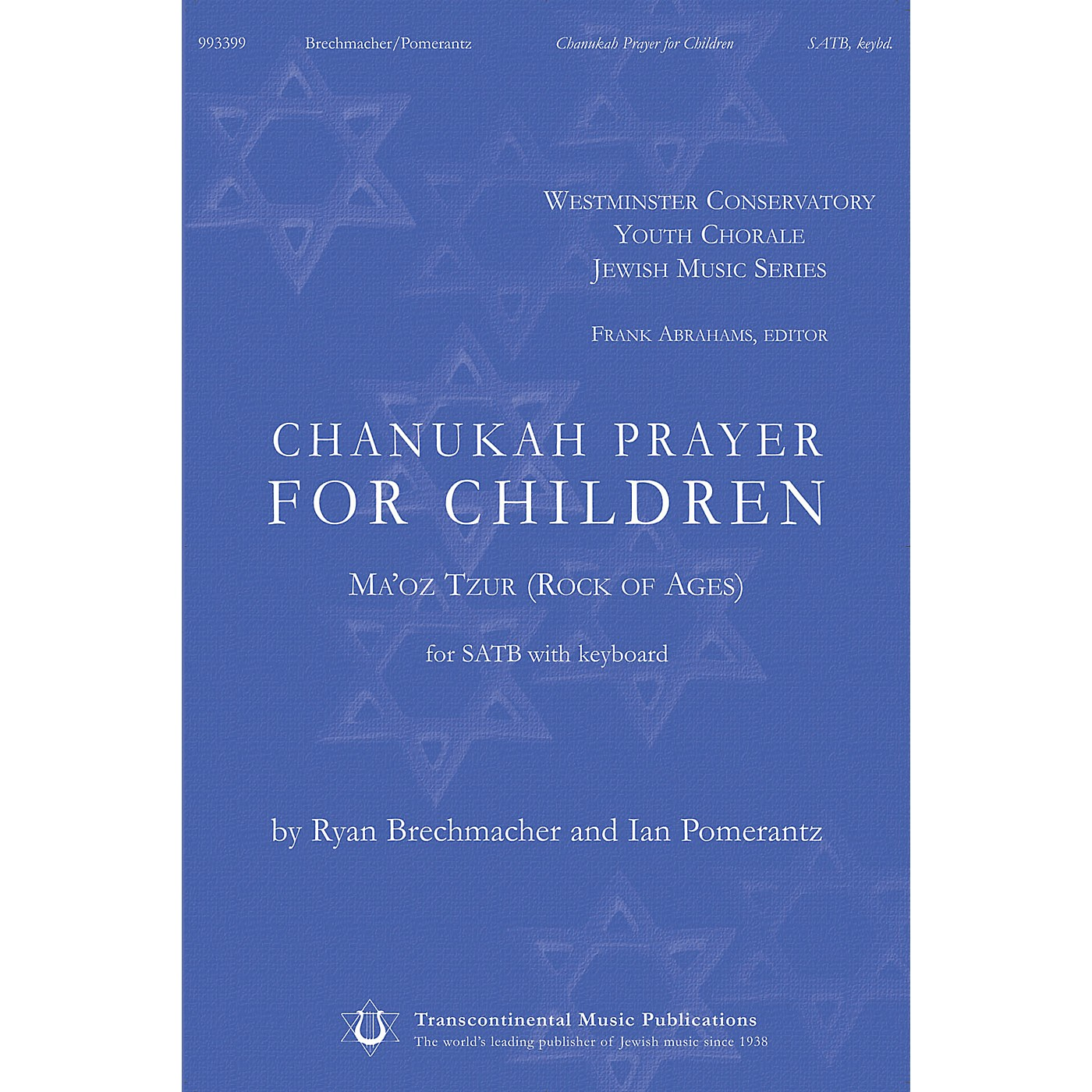 Transcontinental Music Chanukah Prayer for Children (Ma'oz Tzur (Rock of Ages)) SATB composed by Ryan Brechmacher thumbnail