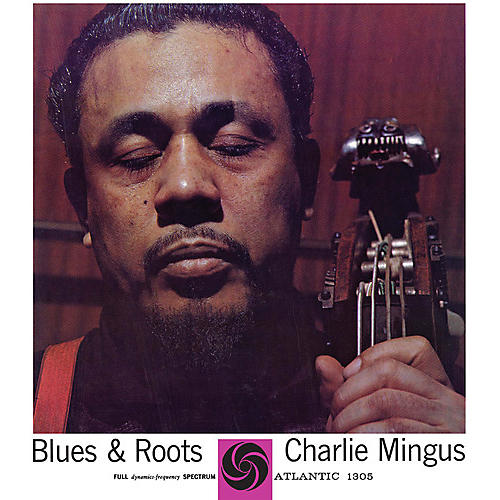Alliance Charles Mingus - Blues & Roots (Mono) thumbnail