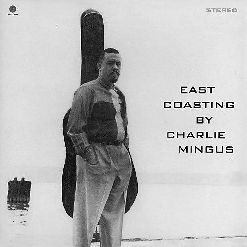 Alliance Charles Mingus - East Coasting thumbnail