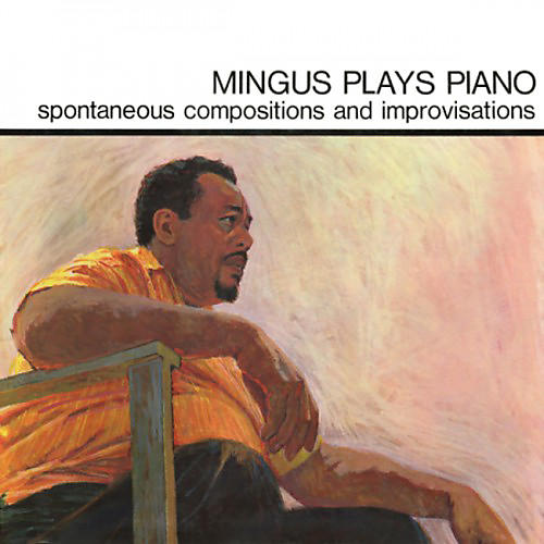 Alliance Charles Mingus - Mingus Plays Piano thumbnail