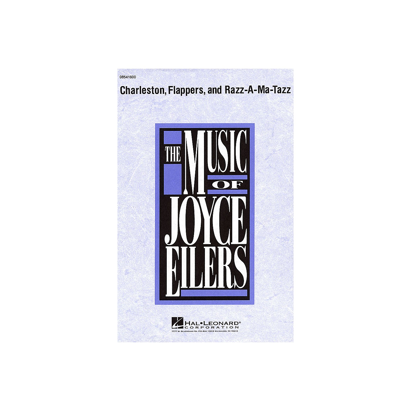 Hal Leonard Charleston, Flappers, and Razz-A-Ma-Tazz SATB composed by Joyce Eilers thumbnail
