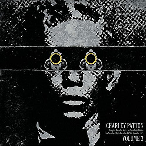 Alliance Charley Patton - Complete Recorded Works In Chronological Order, Vol. 3 thumbnail