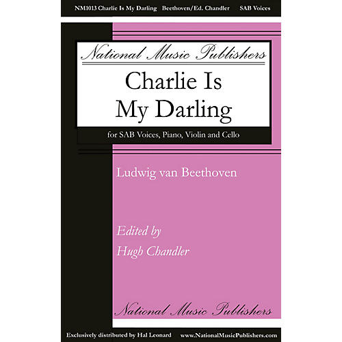 National Music Publishers Charlie Is My Darling SAB, VIOLIN, CELLO composed by Ludwig van Beethoven thumbnail