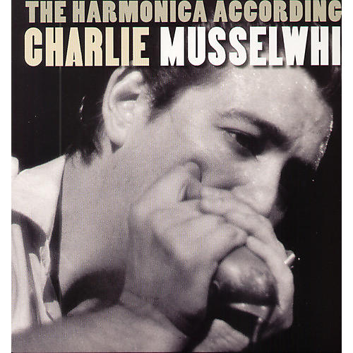 Alliance Charlie Musselwhite - The Harmonica According To Charlie Musselwhite thumbnail