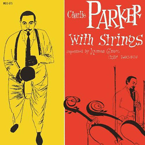 Alliance Charlie Parker - Charlie Parker with Strings thumbnail