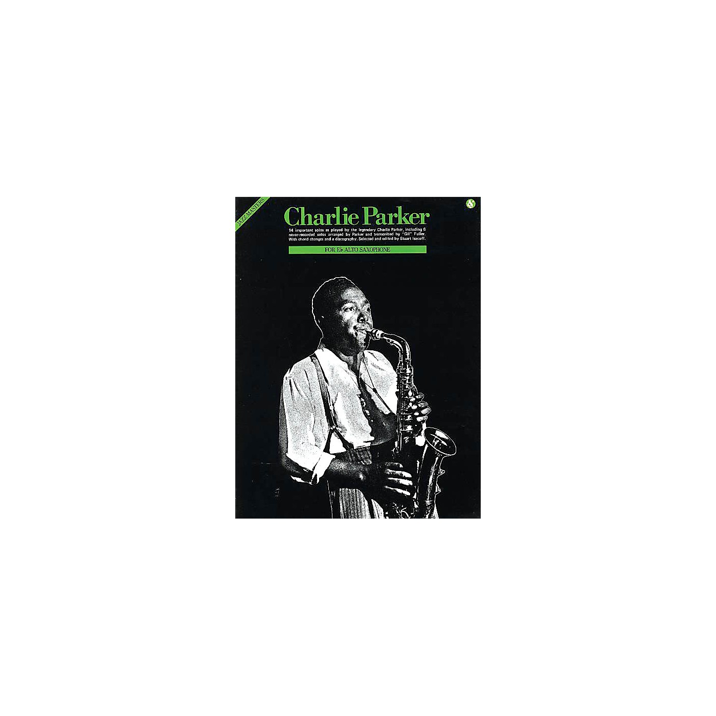 Music Sales Charlie Parker - Jazz Masters Series Music Sales America Series Performed by Charlie Parker thumbnail