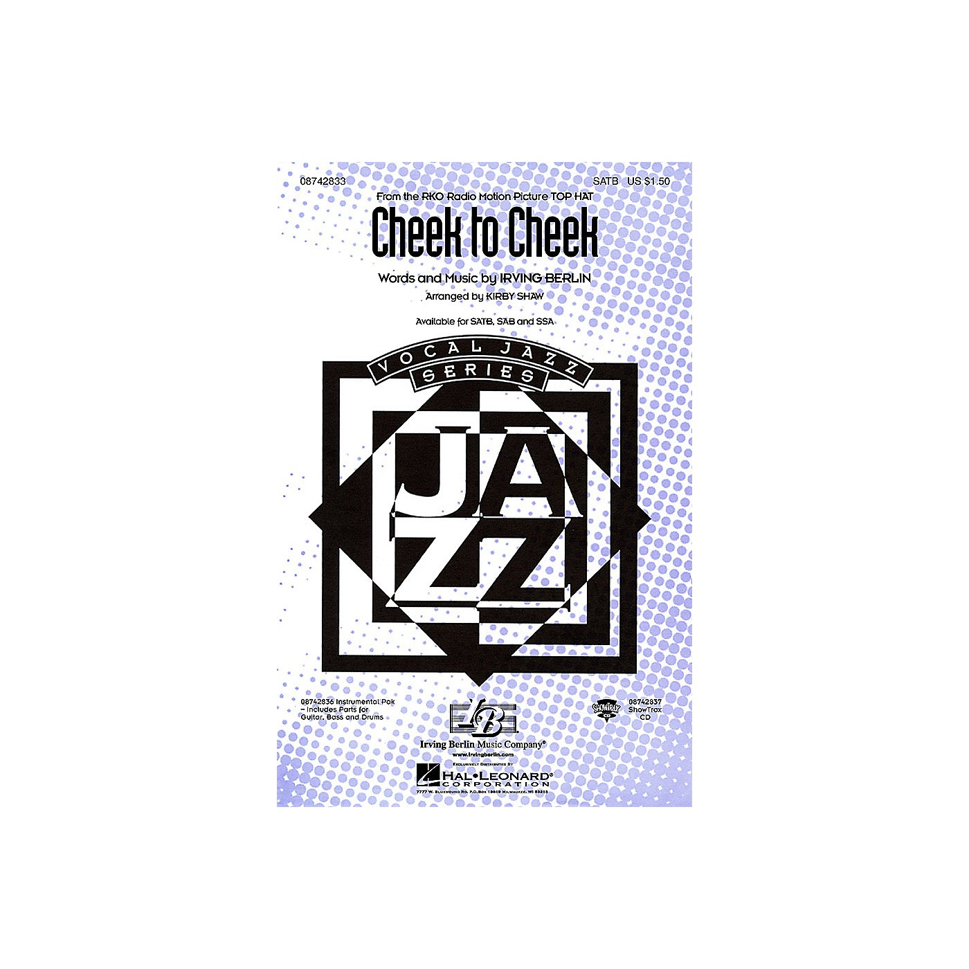 Hal Leonard Cheek to Cheek SAB Arranged by Kirby Shaw thumbnail