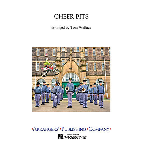 Arrangers Cheer Bits Marching Band Level 2 Arranged by Tom Wallace thumbnail