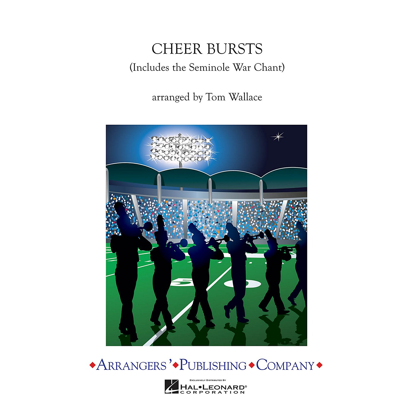 Arrangers Cheer Bursts Marching Band Level 2.5 Arranged by Tom Wallace thumbnail
