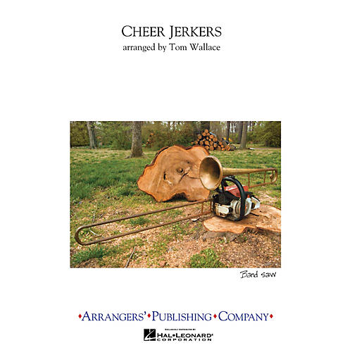 Arrangers Cheer Jerkers Marching Band Level 2.5 Arranged by Tom Wallace thumbnail